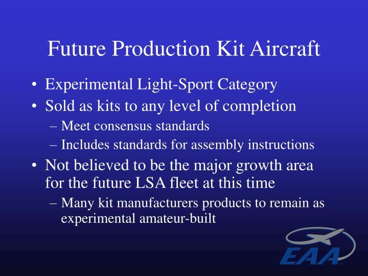 Future Production Kit Aircraft