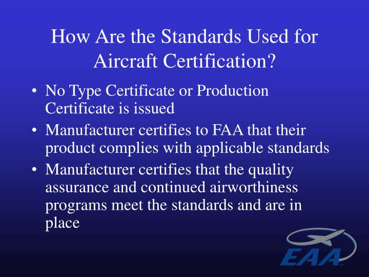 How Are the Standards Used for Aircraft Certification?
