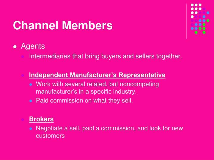 Channel Members