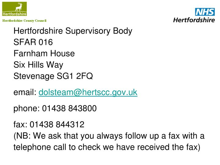 Hertfordshire Supervisory Body