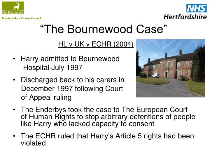 """The Bournewood Case"""