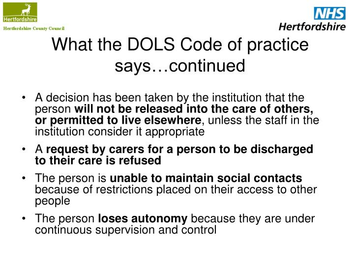 What the DOLS Code of practice says…continued