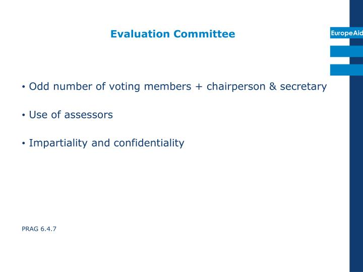 Evaluation Committee