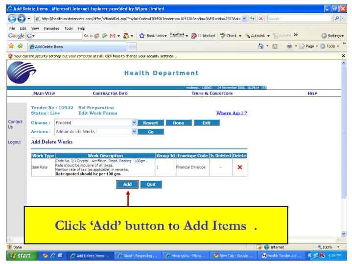 Click 'Add' button to Add Items  .
