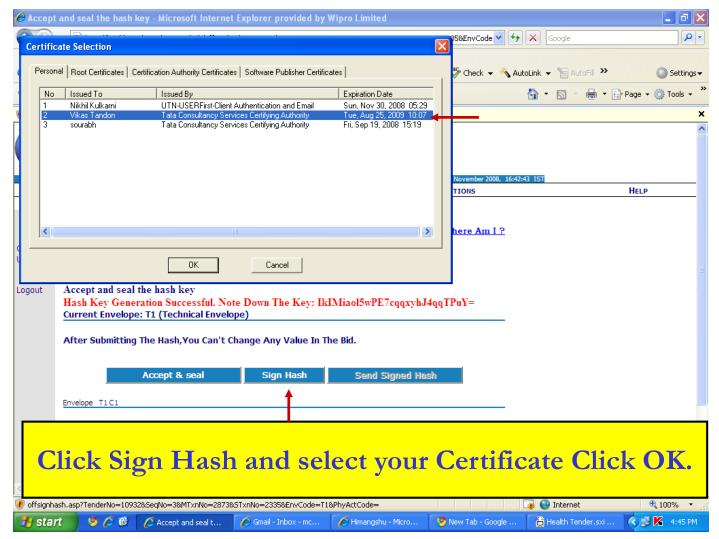 Click Sign Hash and select your Certificate Click OK.
