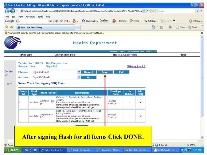 After signing Hash for all Items Click DONE