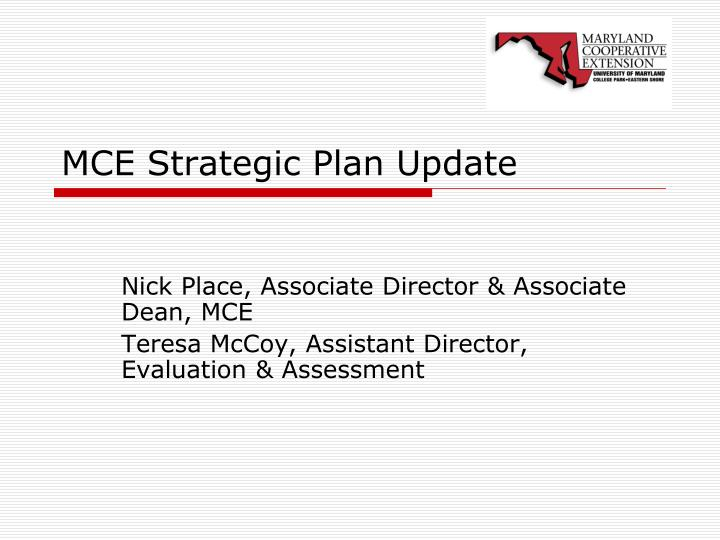 mce strategic plan update