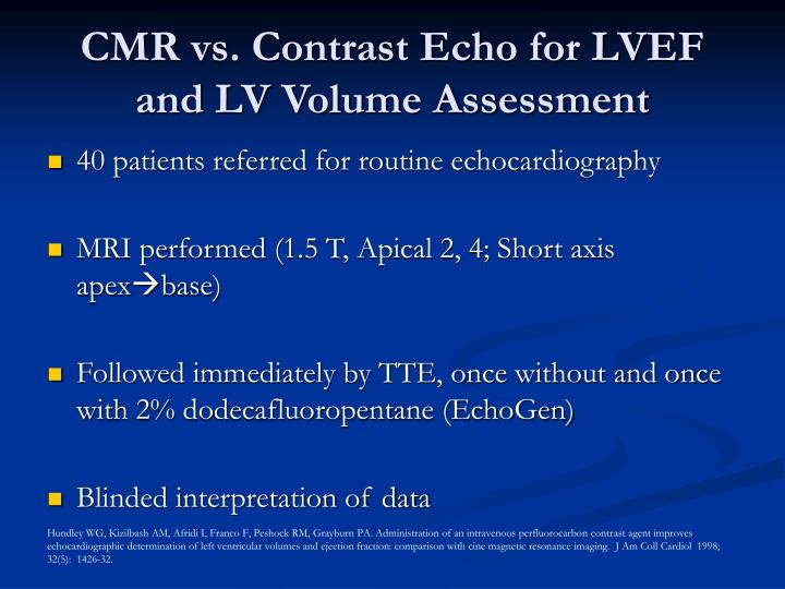 CMR vs. Contrast Echo for LVEF and LV Volume Assessment