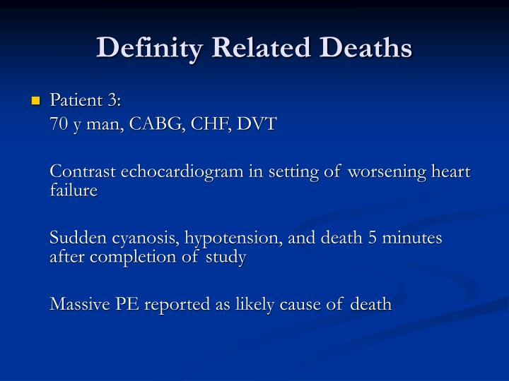 Definity Related Deaths