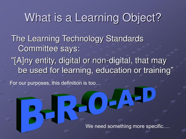 What is a Learning Object?