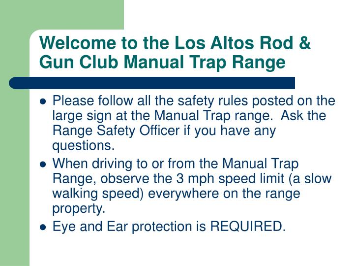 Welcome to the los altos rod gun club manual trap range