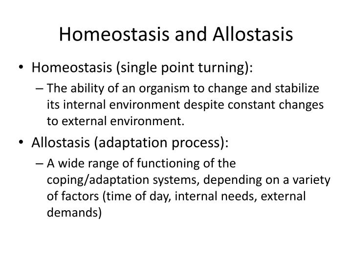 Homeostasis and Allostasis