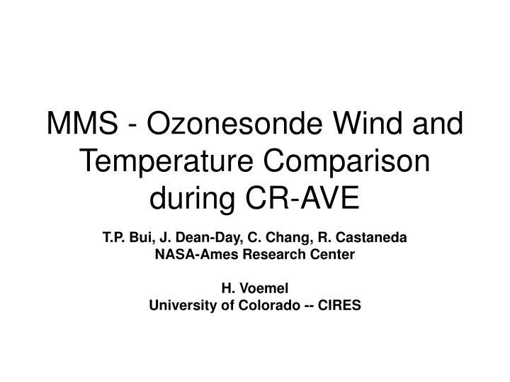 Mms ozonesonde wind and temperature comparison during cr ave