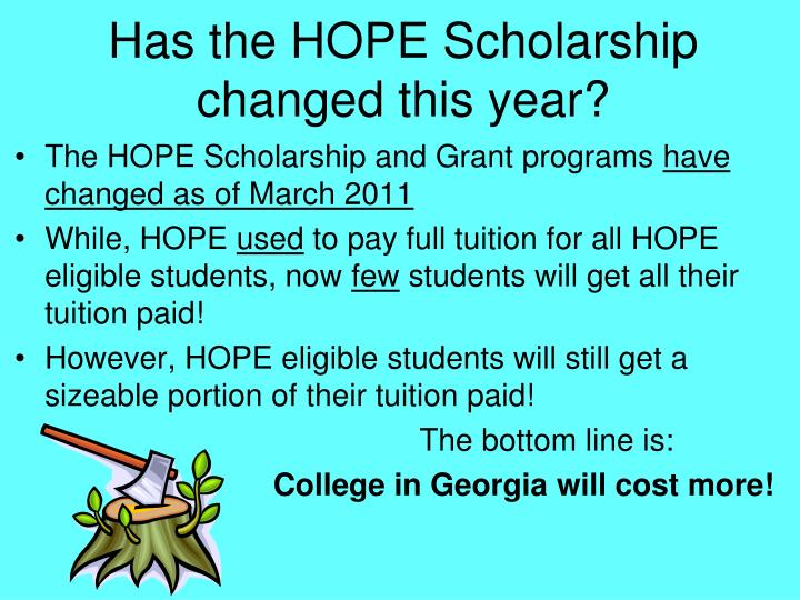 Has the HOPE Scholarship  changed this year?