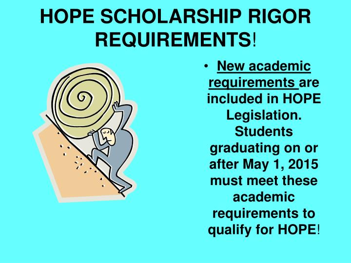 HOPE SCHOLARSHIP RIGOR REQUIREMENTS