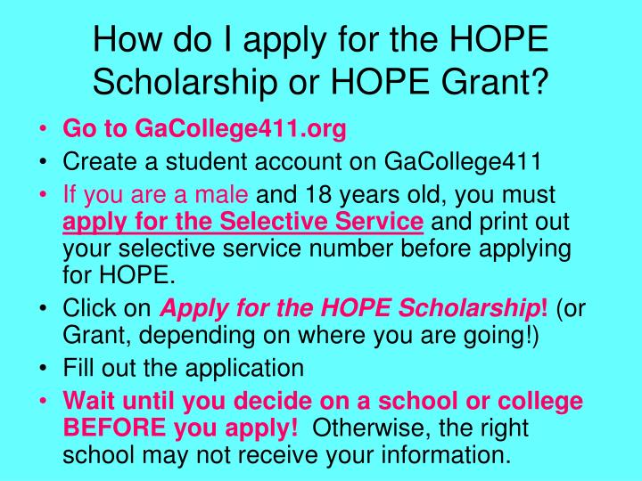 How do I apply for the HOPE Scholarship or HOPE Grant?