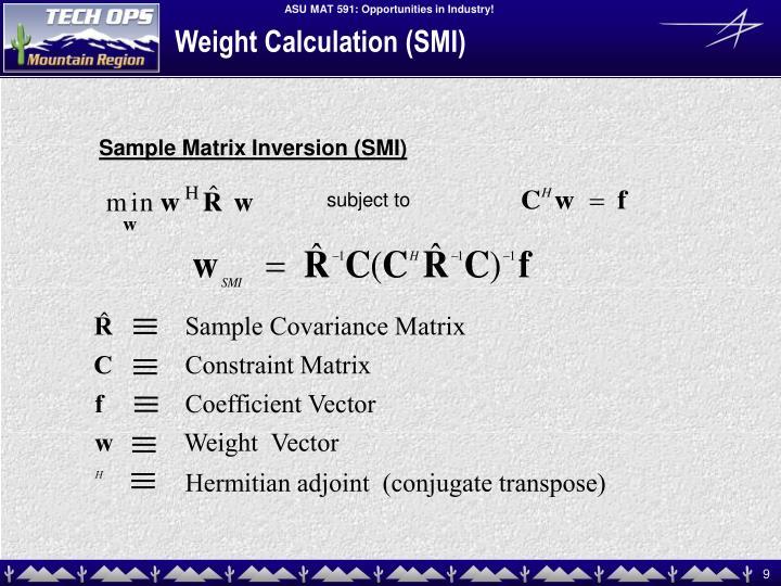 Weight Calculation (SMI)