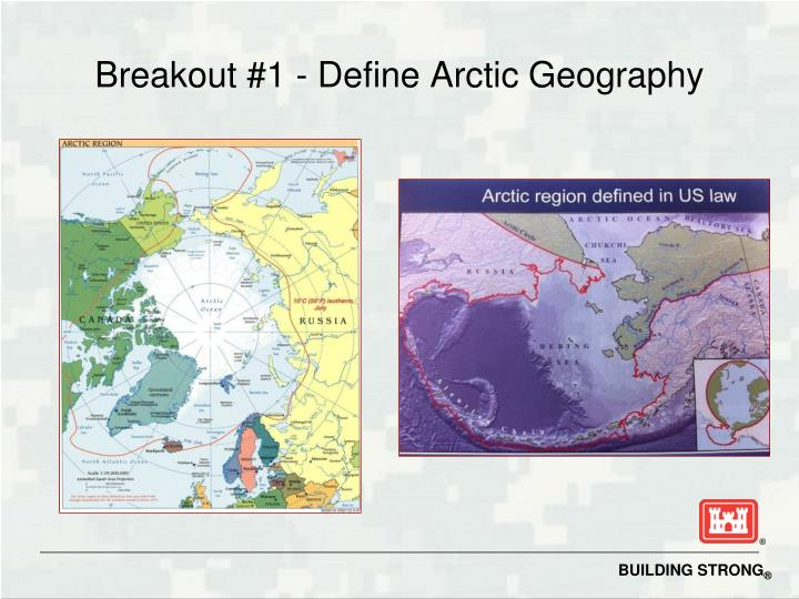 Breakout #1 - Define Arctic Geography