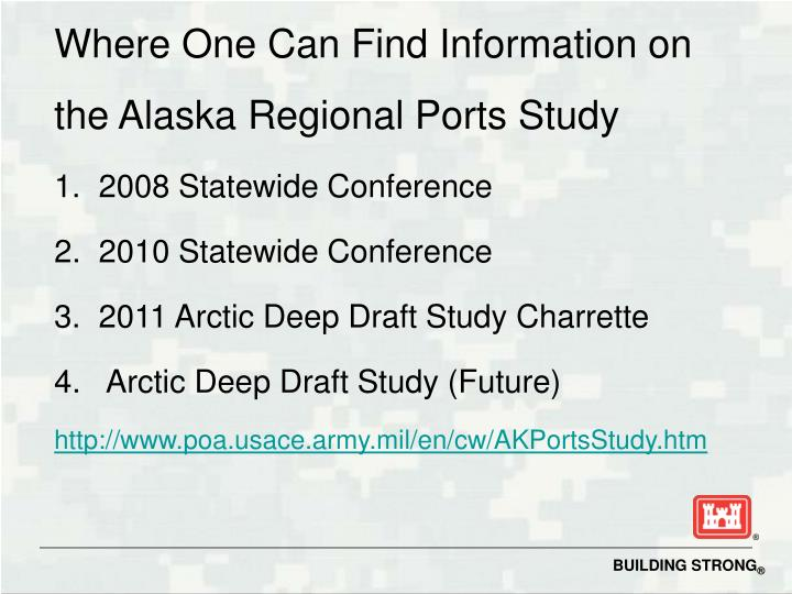 Where One Can Find Information on the Alaska Regional Ports Study
