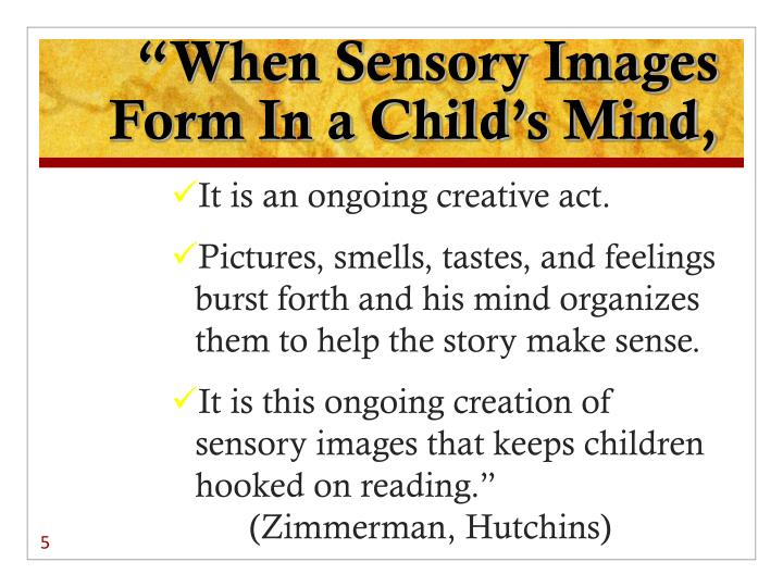 """When Sensory Images Form In a Child's Mind,"