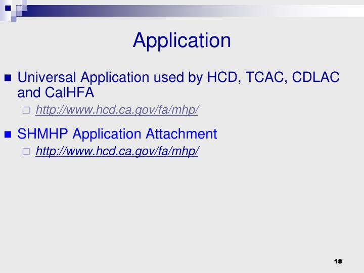 Universal Application used by HCD, TCAC, CDLAC and CalHFA