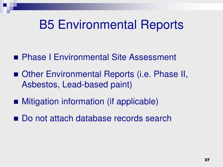 B5 Environmental Reports