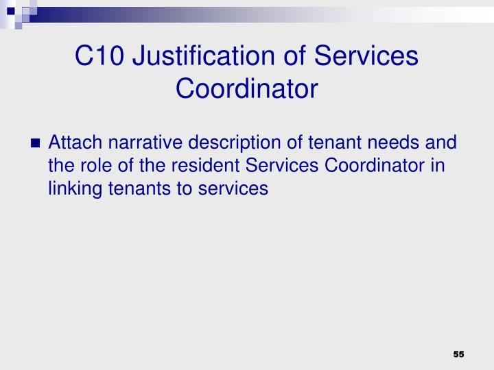 C10 Justification of Services Coordinator