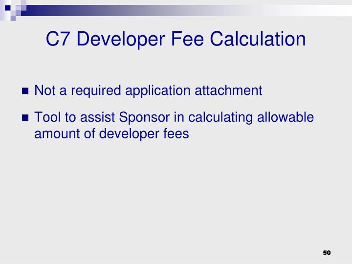 C7 Developer Fee Calculation