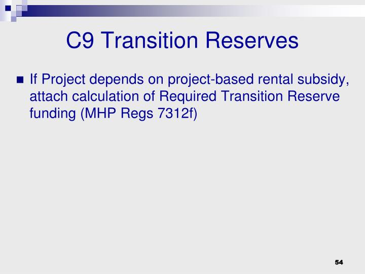 C9 Transition Reserves