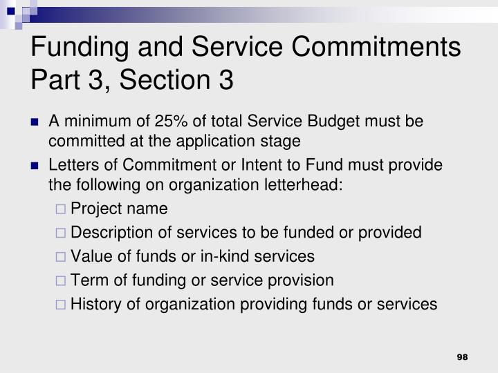 Funding and Service Commitments