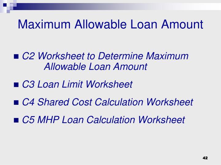 Maximum Allowable Loan Amount