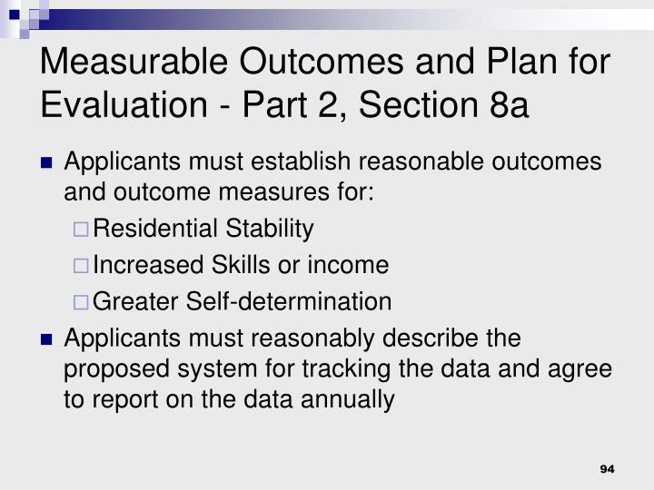 Measurable Outcomes and Plan for Evaluation - Part 2, Section 8a