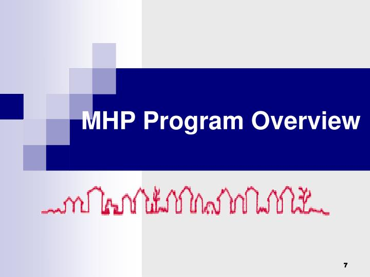MHP Program Overview