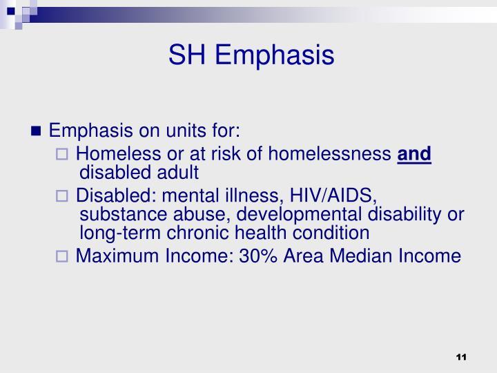 SH Emphasis