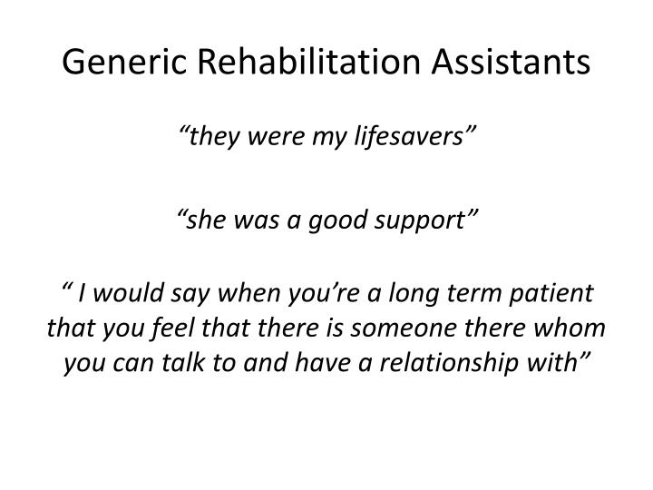 Generic Rehabilitation Assistants