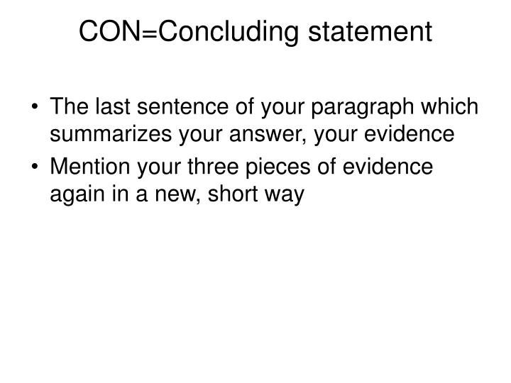CON=Concluding statement