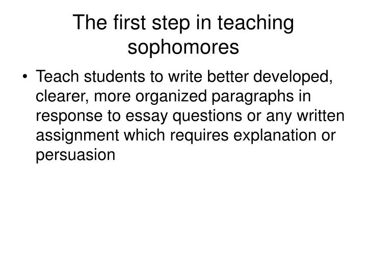 The first step in teaching sophomores