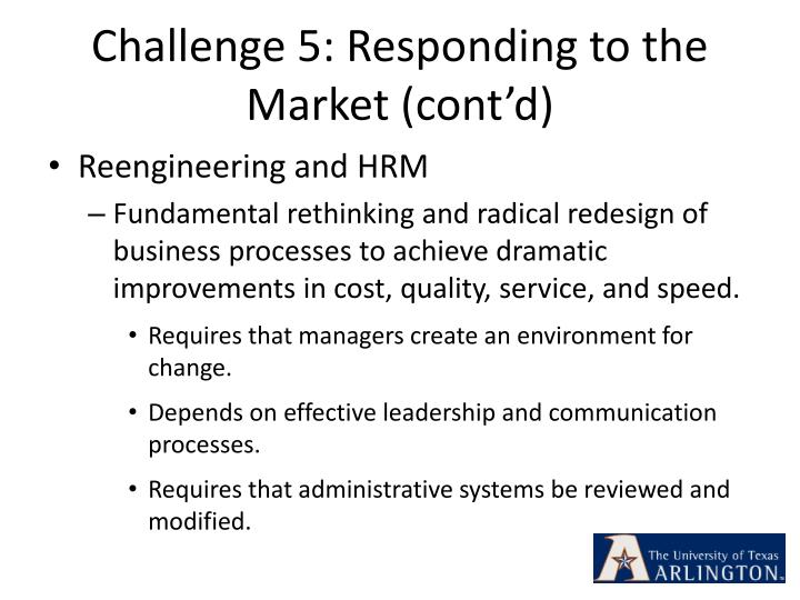 Challenge 5: Responding to the Market (cont'd)