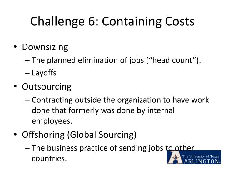 Challenge 6: Containing Costs