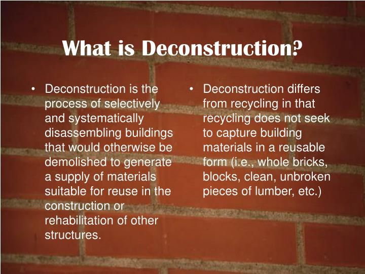 What is deconstruction
