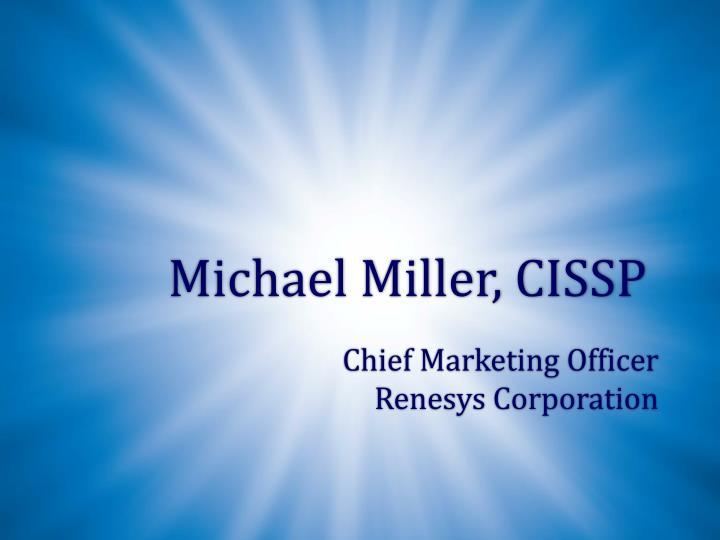 Michael Miller, CISSP
