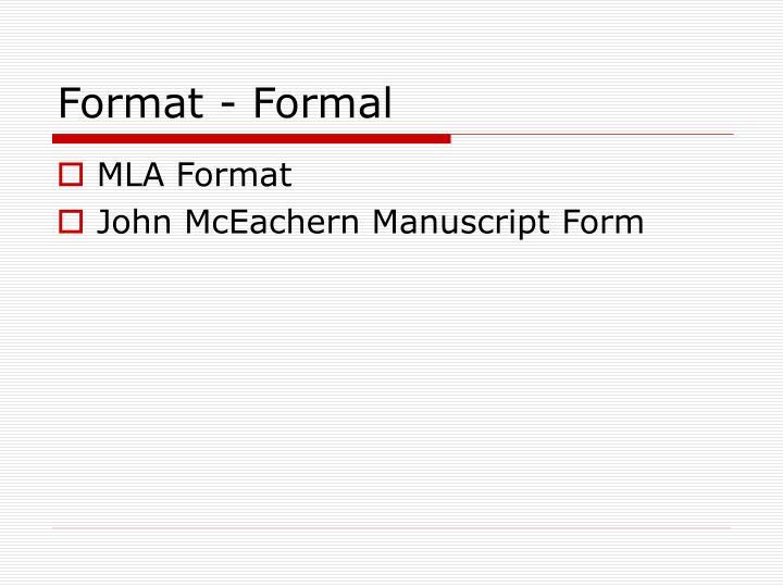 Format - Formal