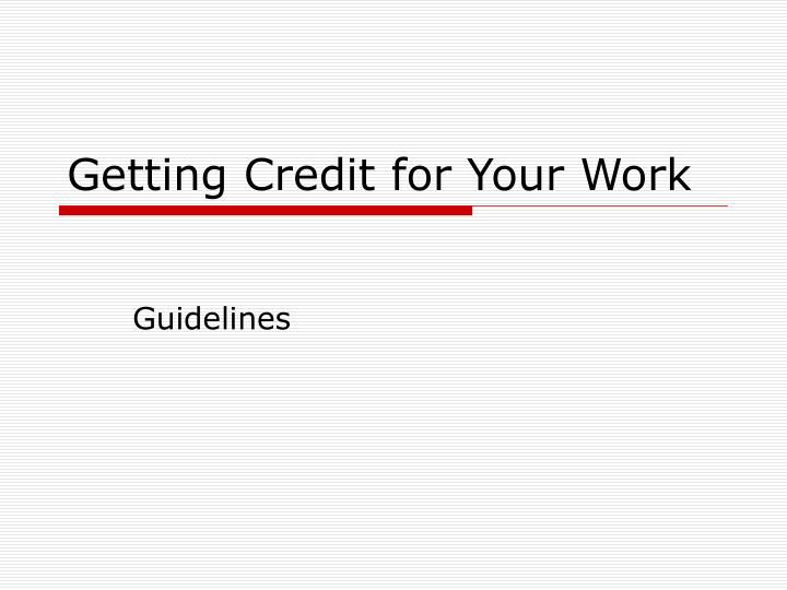 getting credit for your work
