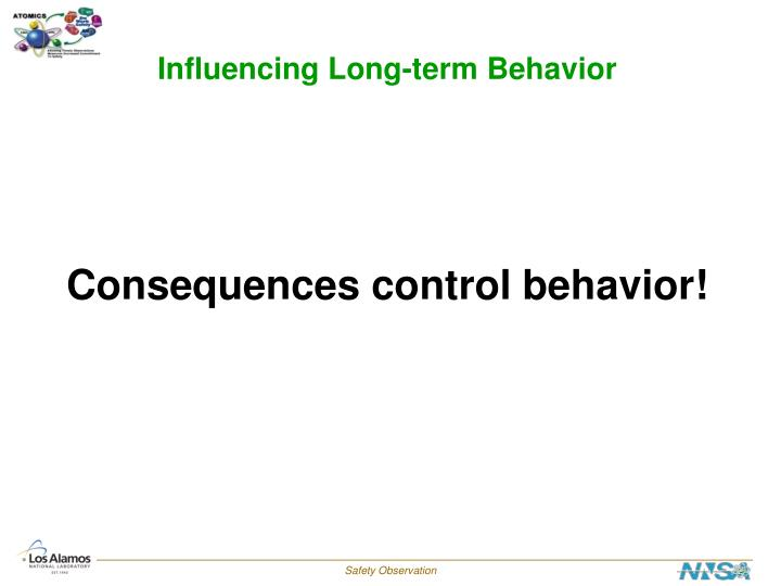 Influencing Long-term Behavior