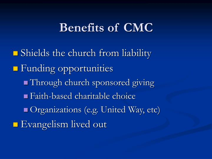Benefits of CMC