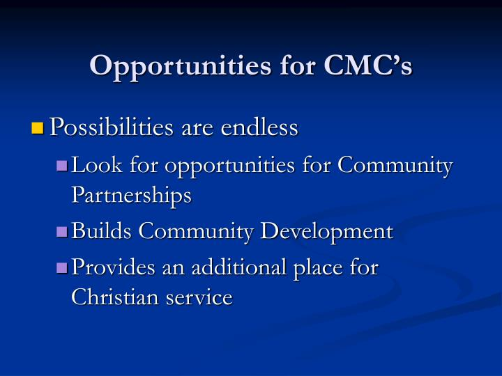 Opportunities for CMC's