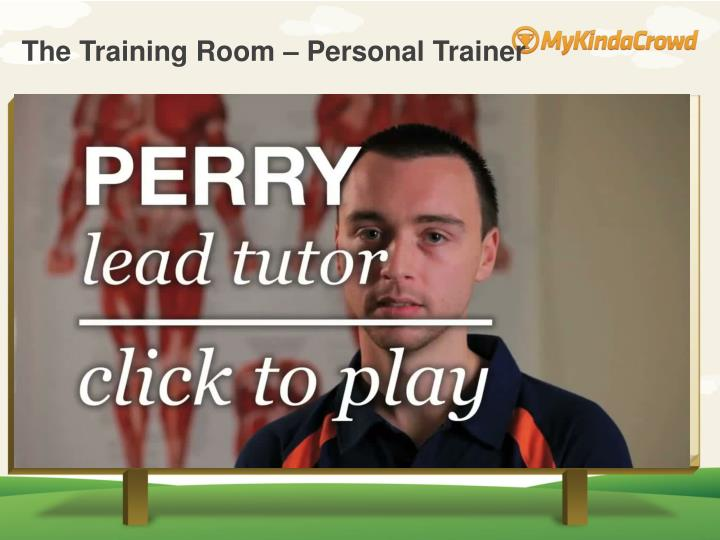 The Training Room – Personal Trainer