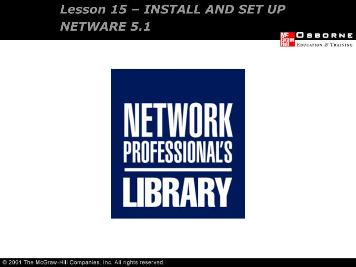 Lesson 15 install and set up netware 5 1