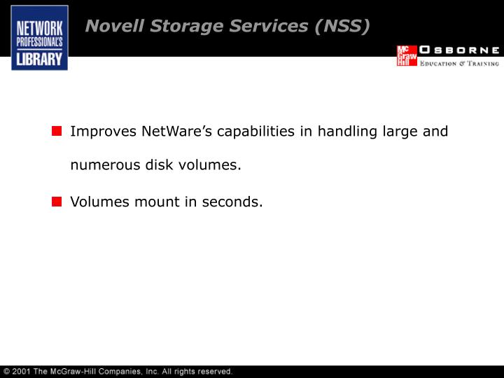Novell Storage Services (NSS)