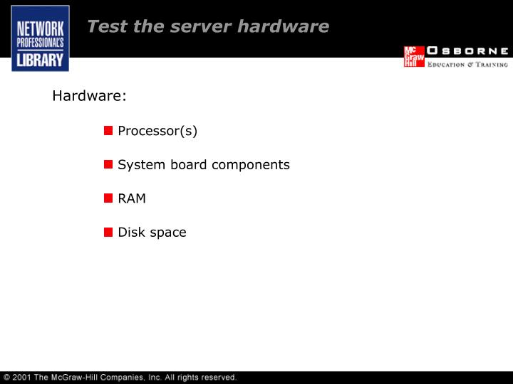 Test the server hardware